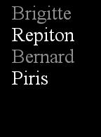 Brigitte Repiton - Bernard Piris